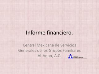 Informe financiero.