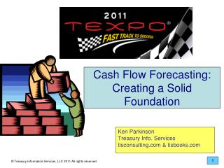 Cash Flow Forecasting: Creating a Solid Foundation