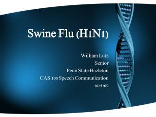 Swine Flu (H1N1)