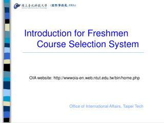 Introduction for Freshmen         Course Selection System