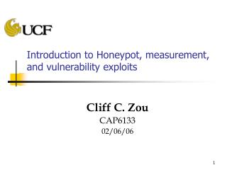 Introduction to Honeypot, measurement, and vulnerability exploits