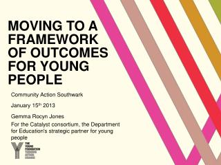 Moving to a framework of outcomes for young people