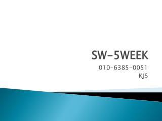 SW-5WEEK