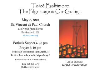 Taizé Baltimore The Pilgrimage is On-Going…