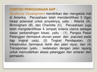 CONTOH PENGGUNAAN AHP :