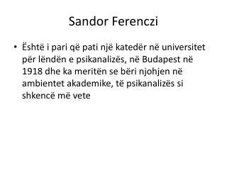Sandor F erenczi