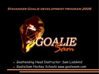 Stavanger Goalie development program 2008