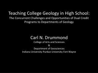 Teaching College Geology in High School: