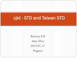 cjkt - STD and Taiwan STD