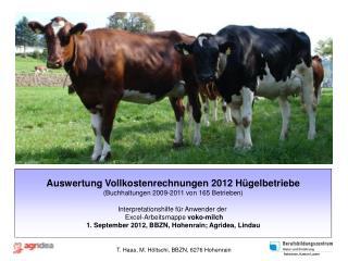 Auswertung  Vollkostenrechnungen 2012 Hügelbetriebe