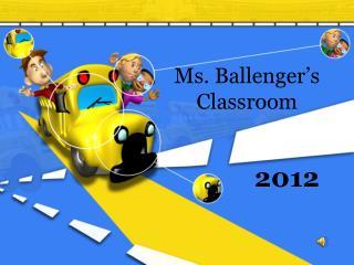 Ms. Ballenger's  Classroom