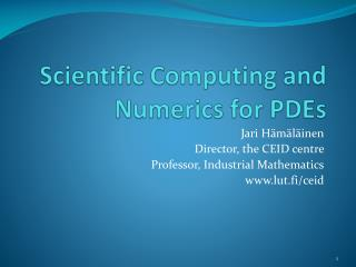Scientific Computing and Numerics for PDEs