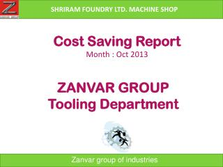 Cost Saving Report  Month : Oct 2013