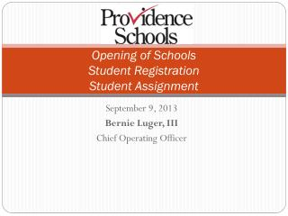 Opening of Schools Student Registration Student Assignment