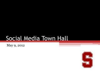 Social Media Town Hall