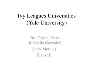 Ivy Leagues Universities  (Yale University)