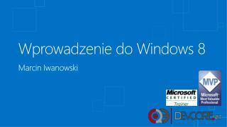 Wprowadzenie do Windows 8