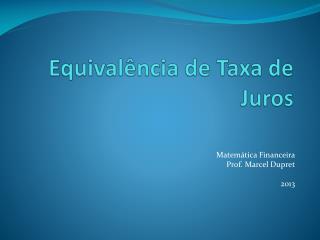 Equivalência de Taxa de Juros