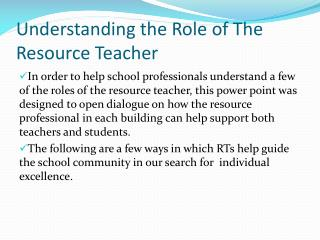 Understanding the Role of The Resource Teacher