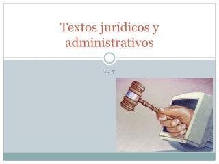 Textos jurídicos y administrativos