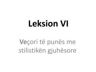 Leksion VI