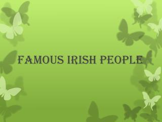 Famous Irish People