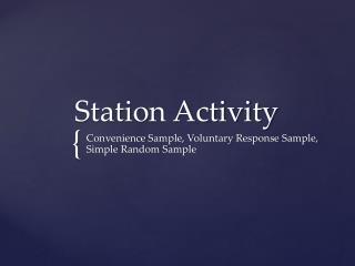 Station Activity