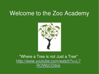 Welcome to the Zoo Academy