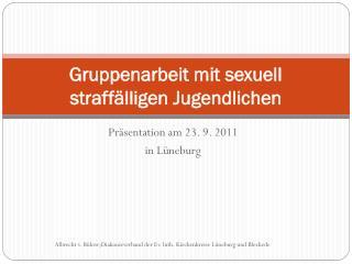 Gruppenarbeit mit sexuell straffälligen Jugendlichen