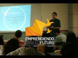 ¿ Por qué  Emprendiendo para el Futuro ?