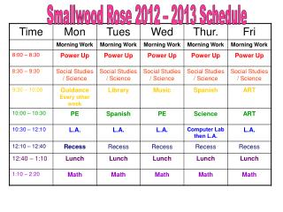 Smallwood Rose 2012 – 2013 Schedule