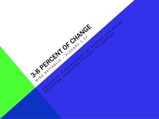 3-8 percent of change