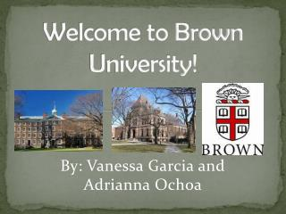 Welcome to Brown University!