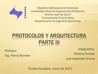 Protocolos y arquitectura Parte  IIi
