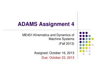 ADAMS Assignment  4