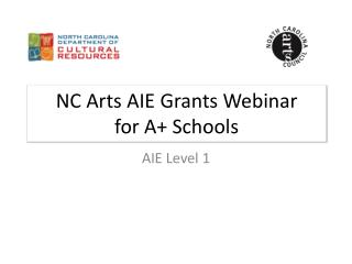 NC Arts AIE Grants Webinar for A+ Schools