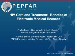 HIV Care and Treatment:  Benefits of Electronic Medical Records