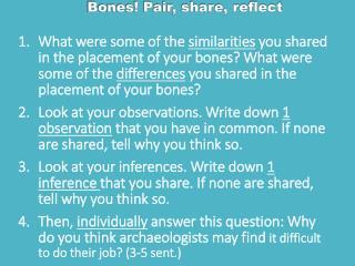 Bones! Pair, share, reflect