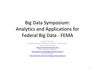 Big Data  Symposium: Analytics and Applications for Federal Big  Data - FEMA