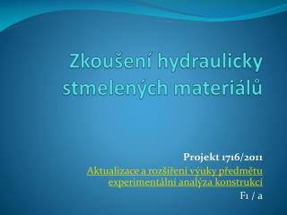 Zkoušení hydraulicky stmelených materiálů