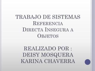 REFERENCIA DIRECTA INSEGURA A OBJETOS