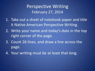 Perspective Writing February 27, 2014
