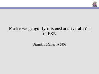 Markaðsaðgangur fyrir íslenskar sjávarafurðir til ESB