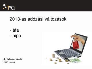 2013-as adózási változások - áfa -  hipa