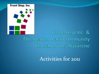 Front Step Inc. &  The  Stenton  Park Community Church of the  Nazarene