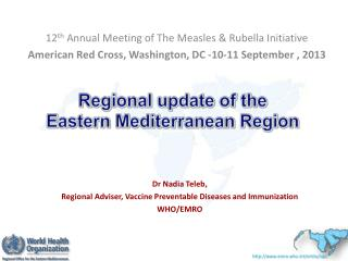 Regional update of the  Eastern Mediterranean Region