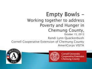 Randi Lynn Quackenbush Cornell Cooperative Extension of Chemung County AmeriCorps VISTA