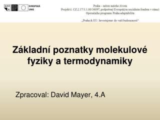 Z�kladn� poznatky molekulov� fyziky a termodynamiky