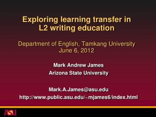 Mark Andrew James Arizona State University Mark.A.James@asu