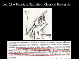 Lec . 29 – Bivariate Statistics:  Classical Regression